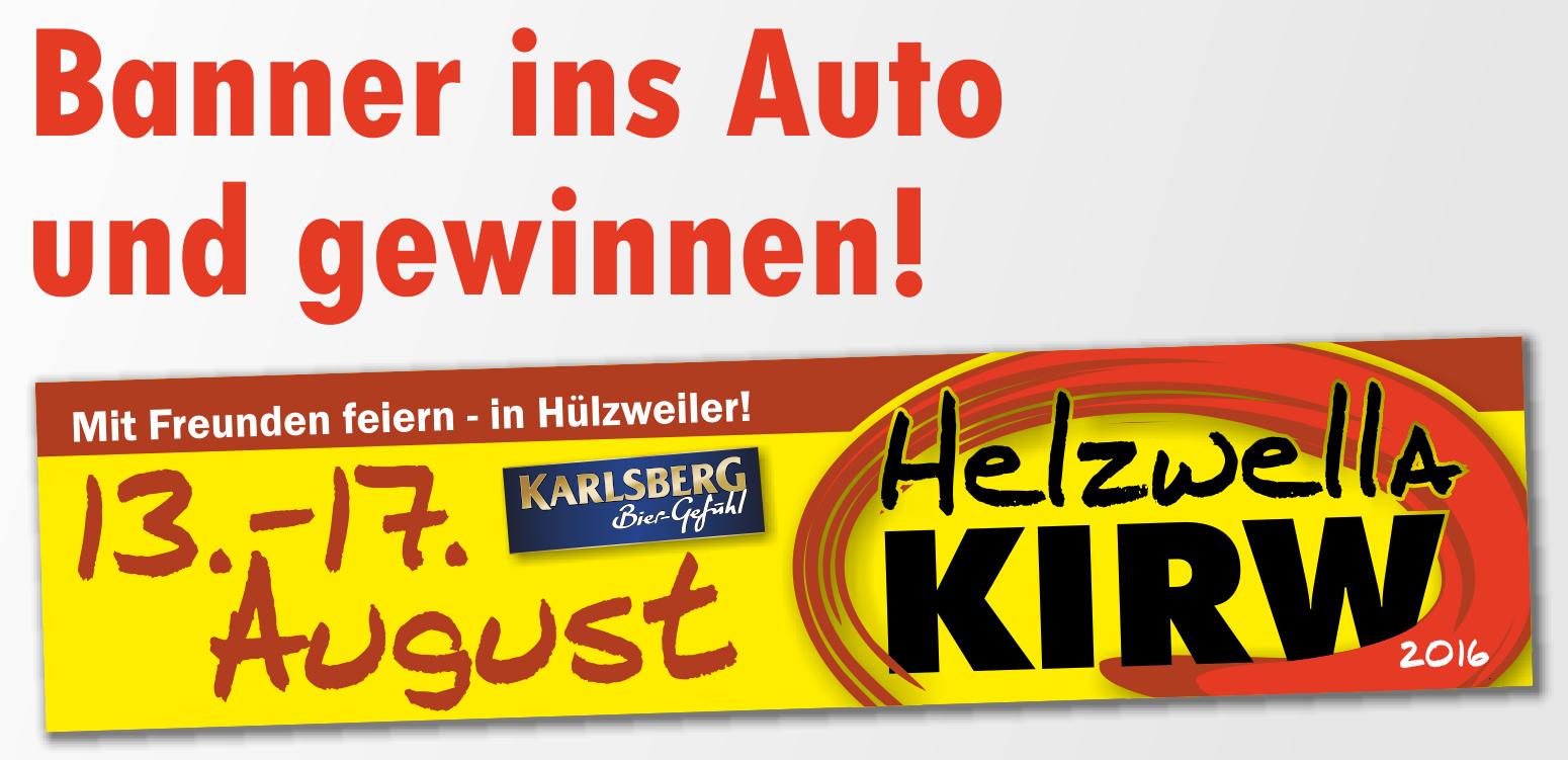 Banner fürs Auto zur Helzwella Kirw / Hülzweiler Kirmes