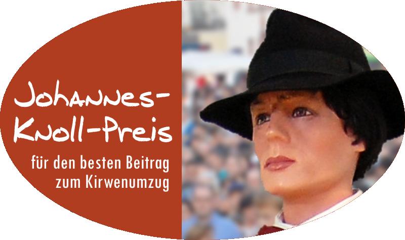 Johannes Knoll Preis Kirwenumzug originellster Wagen / Fußgruppe